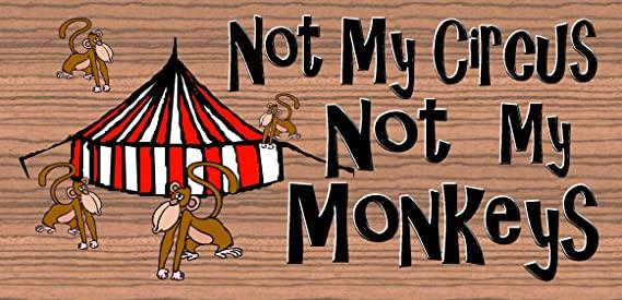 No Mi Circo, No Mis Monos